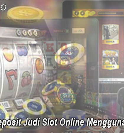 Slot Online Menggunakan Gopay Transfer Deposit Judi - Tokyoing